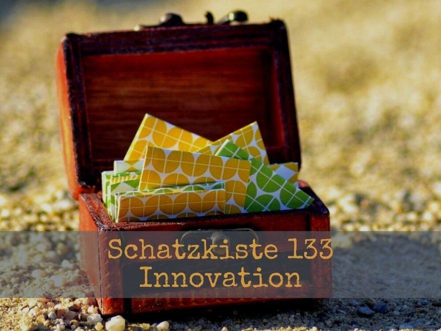 Schatzkiste133 - Innovation